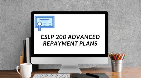 CSLP 200 Advanced Student loan repayment plans